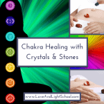Chakra Healing with Crystals & Stones Online Class