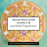 Sacred Stone Grids Program