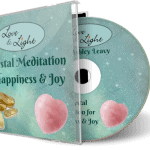 A Crystal Meditation for Happiness & Joy - Audio Download MP3